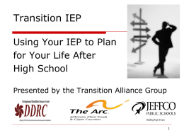 Life After High School Using Your IEP to Plan for Your