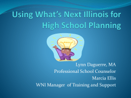 Using What`s Next Illinois for High School Planning