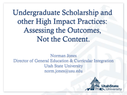 Undergraduate scholarship and other High Impact Practices