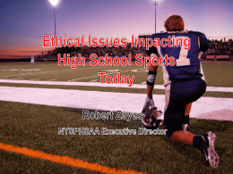 Ethical Issues Impacting High School Sports