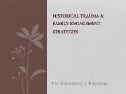 Historical Trauma Effects on Student Learning