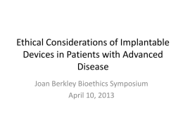 Ethical Considerations of Implantable Devices in Patients with