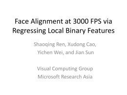 Efficient Face Alignment and Its Application