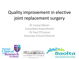 Quality improvement in elective joint replacement surgery