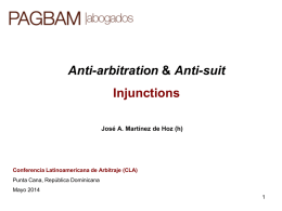 anti-suit injunctions - Conferencia Latinoamericana de Arbitraje 2014