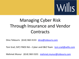Managing Cyber Risk Through Insurance and Vendor