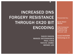 Increased DNS Forgery Resistance Through 0x20 Bit Encoding