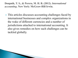 Doupnik, TS, & Perera, MHB (2012). International accounting. New