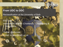 Cope: From UDC to DDC at Bath