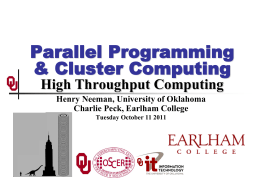 High Throughput Computing - Oklahoma Supercomputing