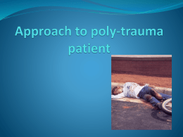 Approach for poly-trauma patient