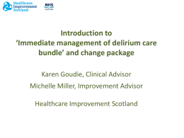 Introduction to *Immediate management of delirium care bundle