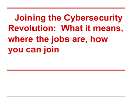 Joining the Cybersecurity Revolution: What it means, where the jobs