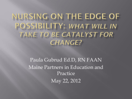 Nursing on the Edge of Possibilities - What will It