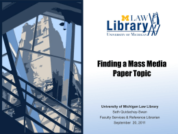Mass Media Paper Topic - The University of Michigan Law School
