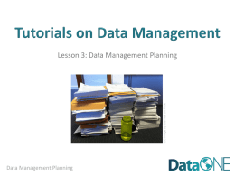 DataONE Education Module: Data Management Planning