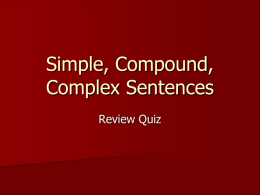 Simple, Compound, Complex Sentences