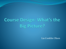 Course Design: What the Big Picture?