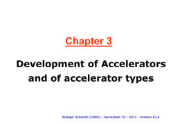 Linear Accelerator: Acceleration in a single pass travelling