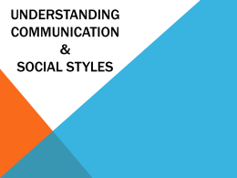 Understanding Communication & Social Styles