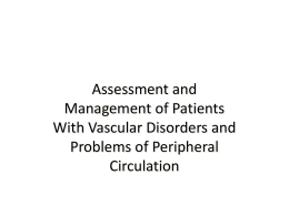 Chapter 31 Assessment and Management of Patients With Vascular