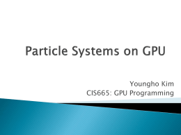 Particle Systems on GPU
