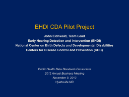 EHDI CDA Pilot Project - Public Health Data Standards Consortium