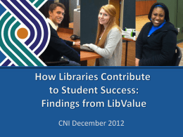 How Libraries Contribute to Student Success: Findings from