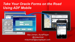 Take Your Oracle Forms on the Road Using ADF Mobile