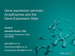 Gene expression services Array Express and Expression Atlas