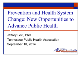 Population Health, the ACA, Return on Investment: Public Health