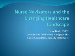 Patient Care in the Trenches: Oncology Nurse Navigation & the ACA