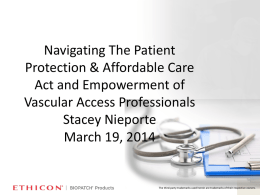 Navigating The Patient Protection & Affordable Care Act and