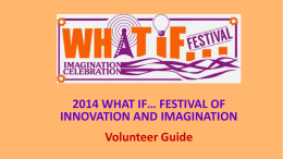The Basics - 2014 What IF… Festival of Innovation and Imagination