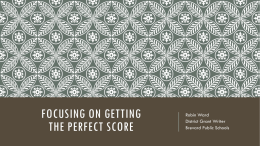 Focusing on getting the Perfect score