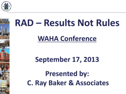 RAD PowerPoint Number 1 - Wisconsin Association of Housing