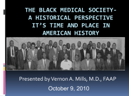 The Black Medical Society- A Historical Perspective