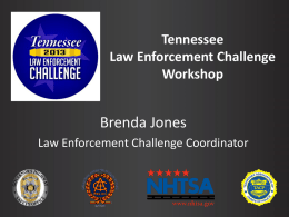 What is the Law Enforcement Challenge?