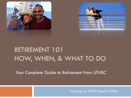 Retirement 101 How, When, & What to Do