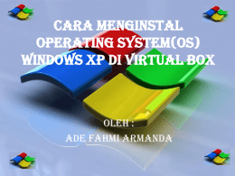 [Cara Menginstal Windows Xp] melalui virtual box