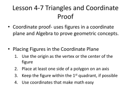 Lesson 4-7 Triangles and Coordinate Proof