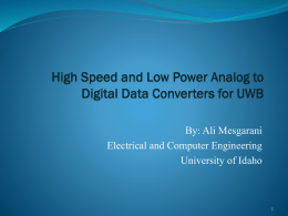 High Speed and Low Power Analog to Digital Data Converters
