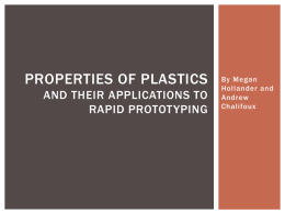 Properties of Plastics And Their Applications to Rapid Prototyping