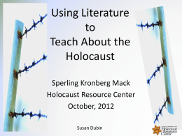Using Literature in Teaching the Holocaust