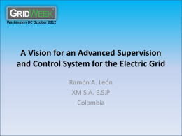 A vision for an advanced supervision and control system