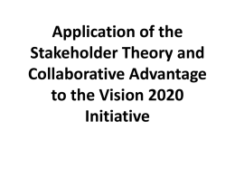 Application of the Stakeholder Theory and Collaborative Advantage