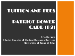 Student Business Services - The University of Texas at Tyler