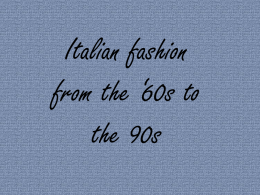 Italian fashion from the *60s to the 90s