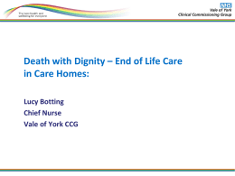 Death with Dignity – End of Life Care in Care Homes: Lucy Botting