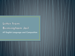 Letter from Birmingham Jail - AP English Language and Composition